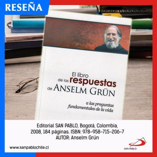 RESEÑA: El libro de las respuestas de Anselm Grun