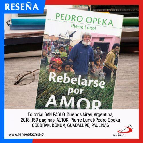 RESEÑA: Rebelarse por amor