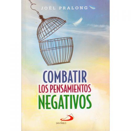 Combatir los pensamientos negativos
