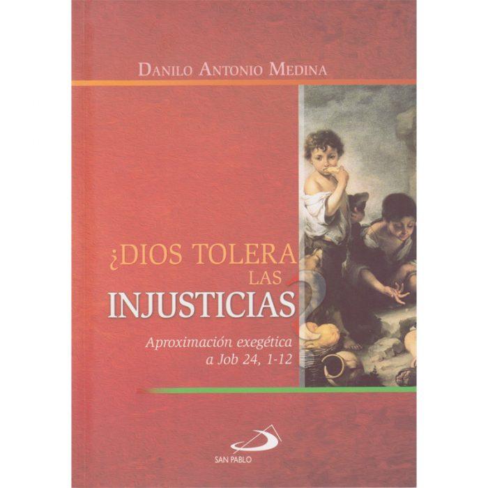 Dios tolera las injusticias