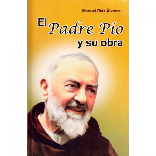 El padre Pio y su obra