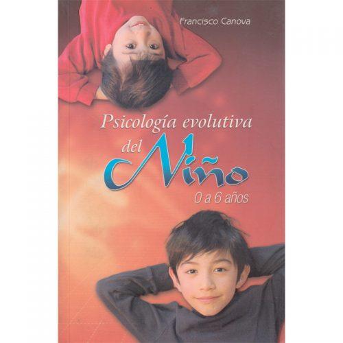 psicologia evolutiva del niño 0 a 6 años