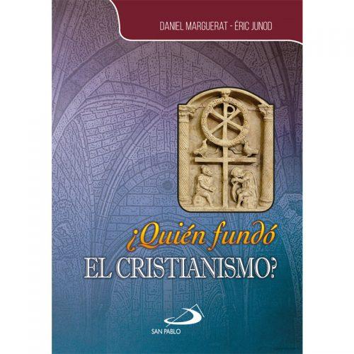 Quien fundo el Cristianismo