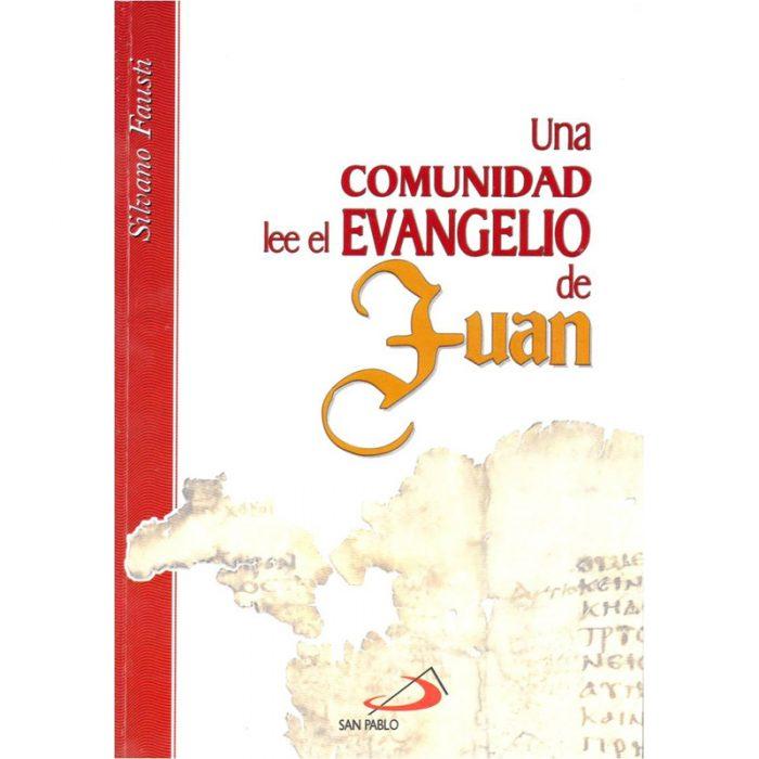 Una comunidad lee el evangelio de Juan