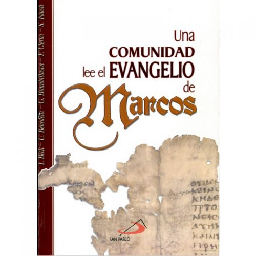 una comunidad lee a Marcos