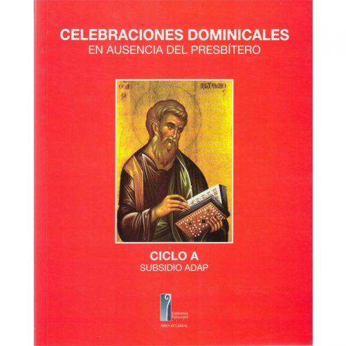 Celebracion dominical en ausencia del presbitero ciclo A