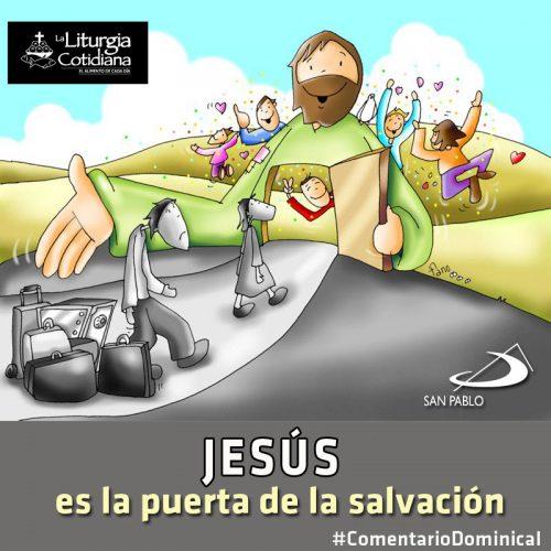 COMENTARIO DOMINICAL: Jesús es la puerta de la salvación