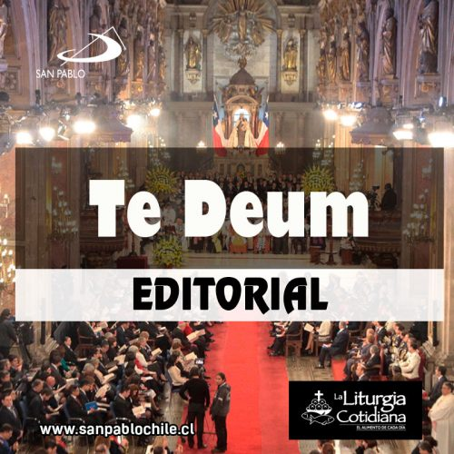 Editorial-Te Deum