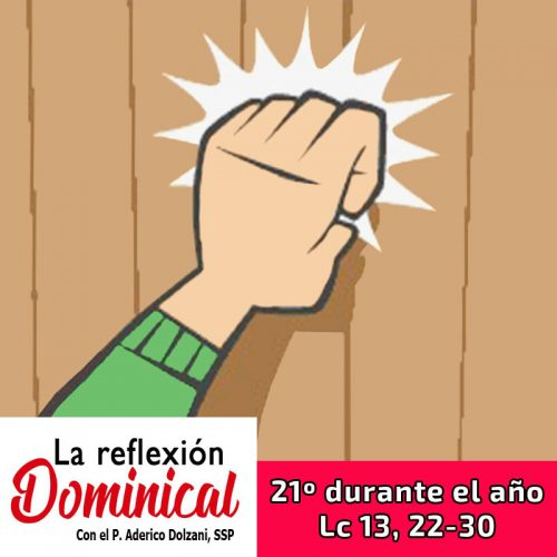 LA REFLEXIÓN DOMINICAL: Domingo 21ª durante el año