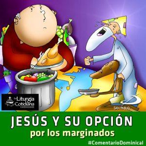 COMENTARIO DOMINICAL: Jesús y su opción por los marginados