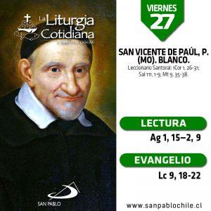 VIERNES 27: San Vicente de Paúl, p. (MO). Blanco.