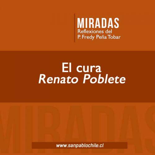 MIRADAS: El cura Renato Poblete
