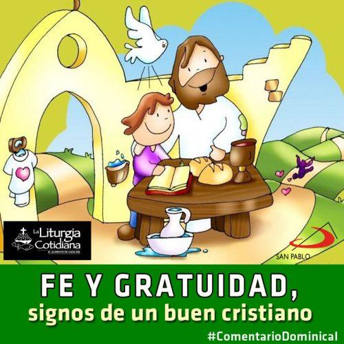 COMENTARIO DOMINICAL: Fe y gratuidad, signos de un buen cristiano