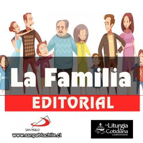 EDITORIAL: La familia