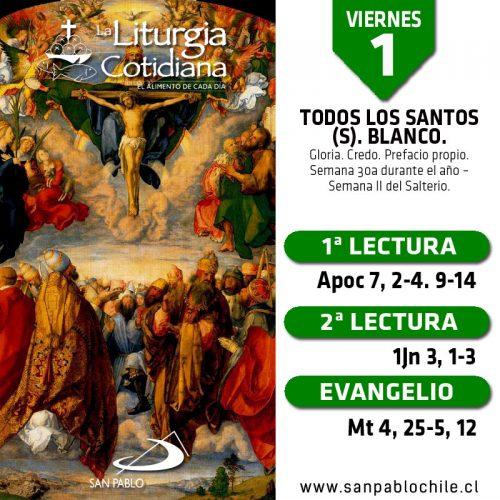 VIERNES 1: TODOS LOS SANTOS (S). Blanco.
