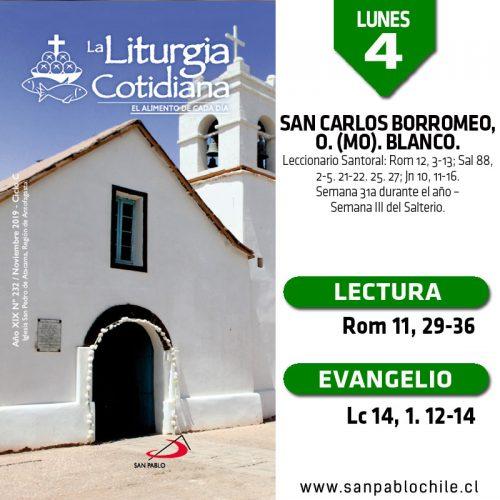 LUNES 4: San Carlos Borromeo, o. (MO). Blanco.