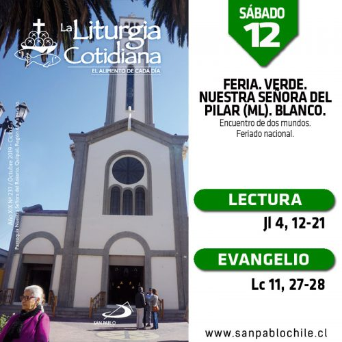 SÁBADO 12: Feria. Verde. Nuestra Señora del Pilar (ML). Blanco.