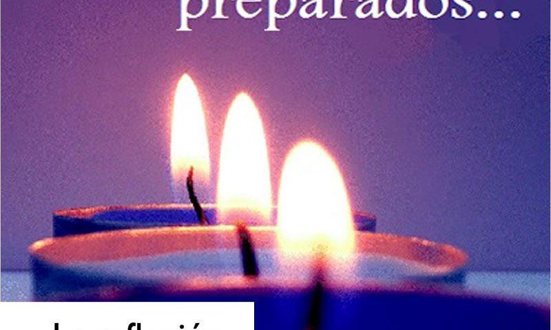 LA REFLEXIÓN DOMINICAL: Domingo primero de Adviento