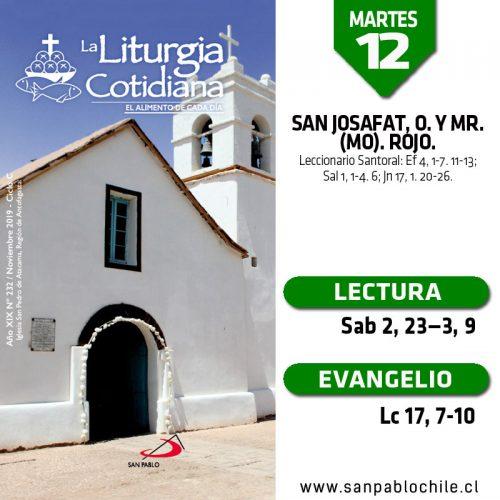 MARTES 12: San Josafat, o. y mr. (MO). Rojo.