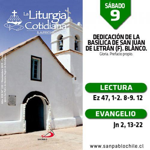 SÁBADO 9: DEDICACIÓN DE LA BASÍLICA DE SAN JUAN DE LETRÁN (F). Blanco.