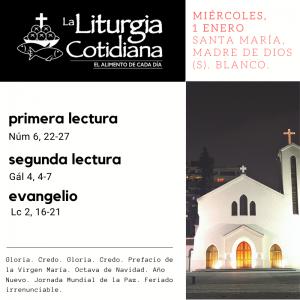 MIÉRCOLES 1: SANTA MARÍA, MADRE DE DIOS (S). Blanco.