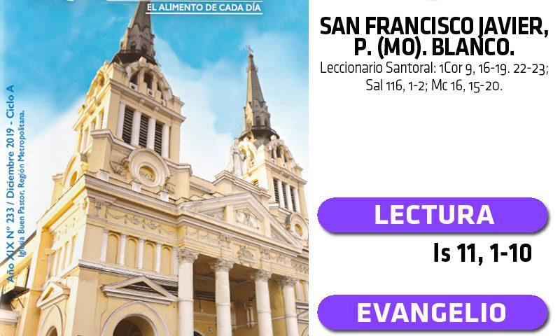 MARTES 3: San Francisco Javier, p. (MO). Blanco.