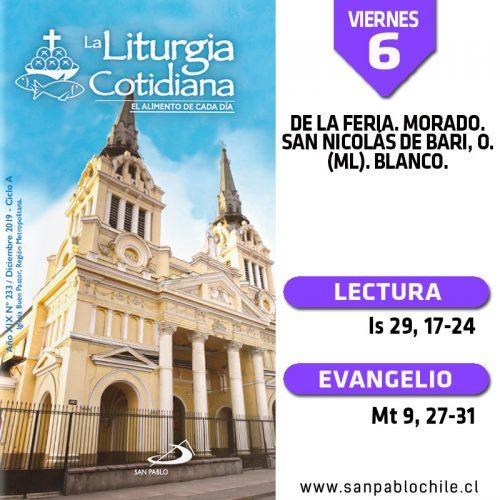 VIERNES 6: De la feria. Morado. San Nicolás de Bari, o. (ML). Blanco.