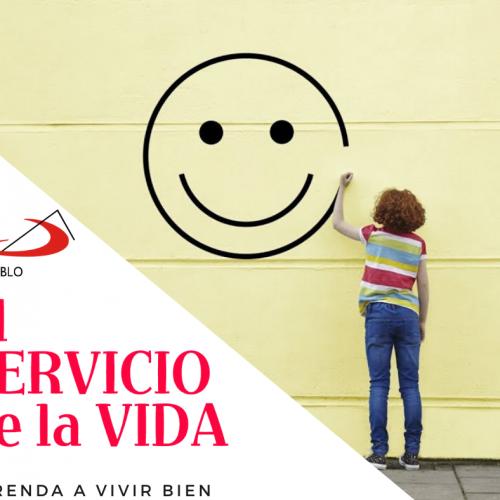 AL SERVICIO DE LA VIDA: Aprenda a vivir bien