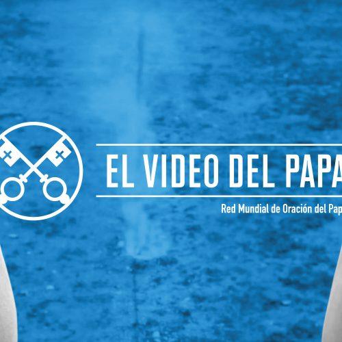 EL VIDEO DEL PAPA Promoción de la paz en el mundo