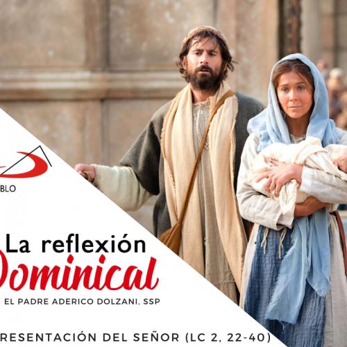 LA-REFLEXION-DOMINICAL-FB-la-presentacion-del-senor