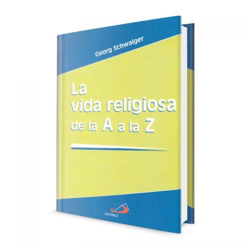 la vida religiosa de la A a la Z