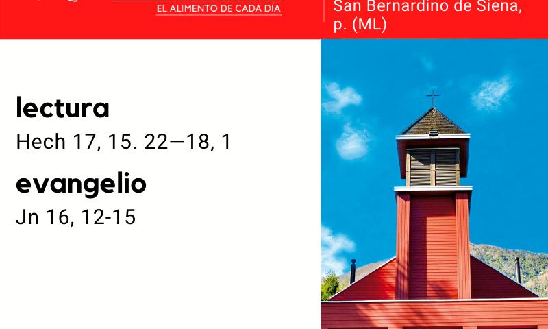 MIÉRCOLES 20: De la feria. Blanco. San Bernardino de Siena, p. (ML)