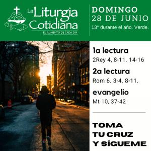 LITURGIA COTIDIANA DOMINGO 28: 13° durante el año. Verde.