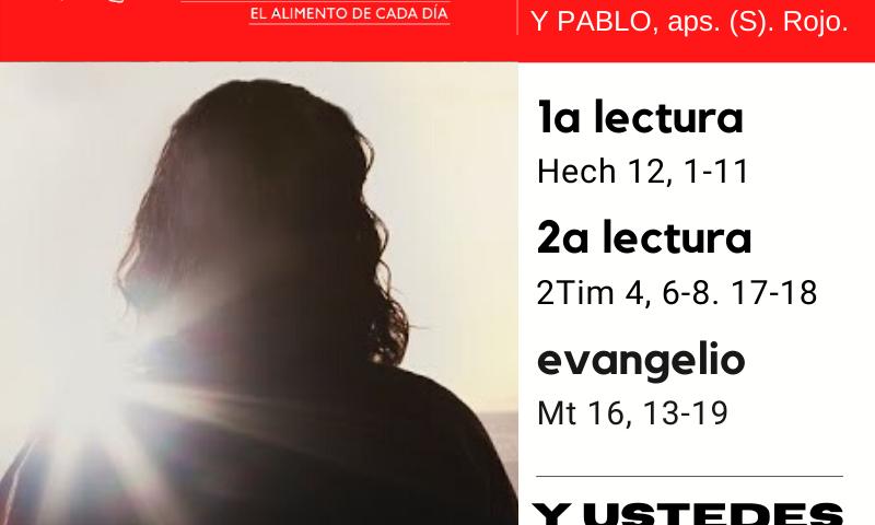 LITURGIA COTIDIANA LUNES 29: SANTOS PEDRO Y PABLO, aps. (S). Rojo.