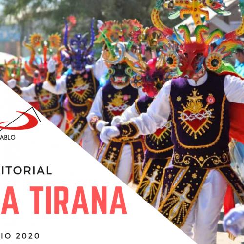 EDITORIAL: La Tirana