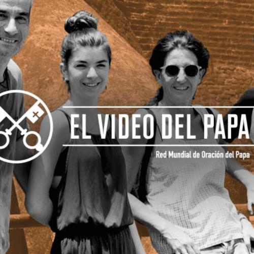 VIDEO DEL PAPA: El Papa invita a rezar por nuestras familias durante julio