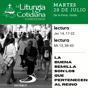 LITURGIA COTIDIANA MARTES 28: De la feria. Verde