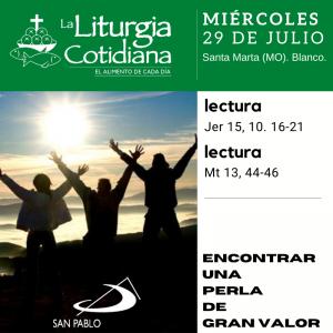 LITURGIA COTIDIANA MIÉRCOLES 29:  Santa Marta (MO). Blanco.