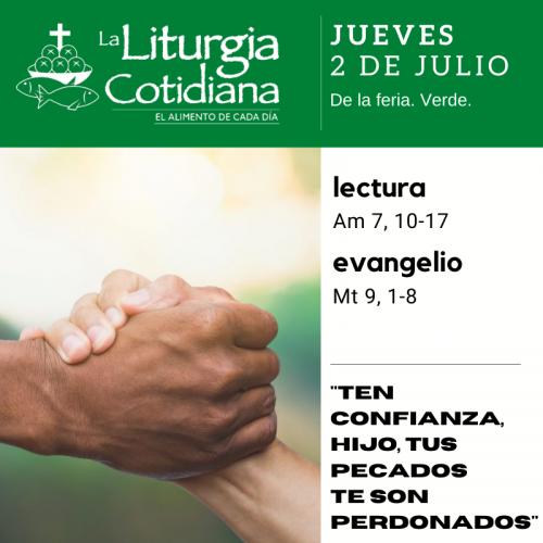 LITURGIA COTIDIANA JUEVES 2: De la Feria. Verde.
