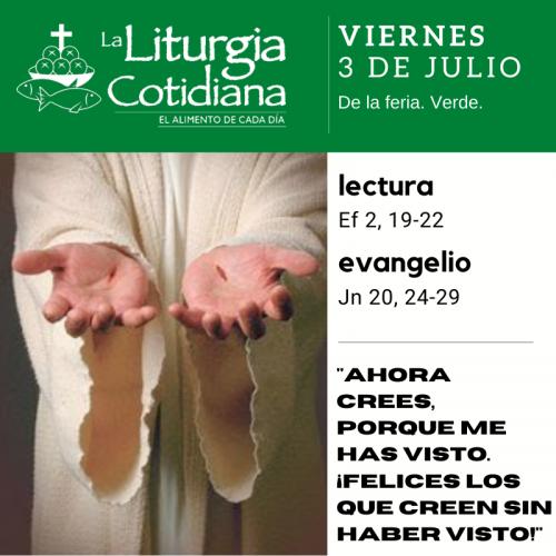 LITURGIA COTIDIANA VIERNES 3: SANTO TOMÁS, ap. (F). Rojo.