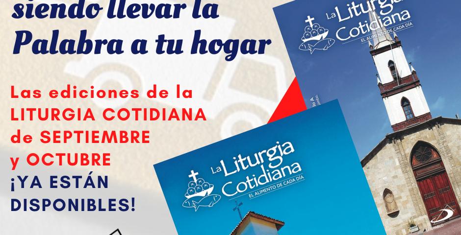LITURGIA COTIDIANA: Adquiere las ediciones de septiembre y octubre en sucursales abiertas y en nuestro sitio web