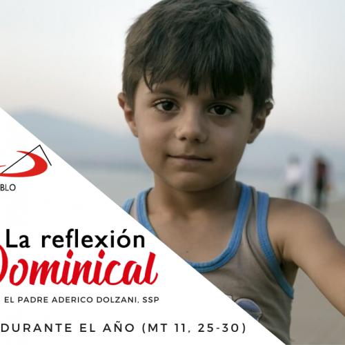 LA REFLEXIÓN DOMINICAL: 14° domingo durante el año