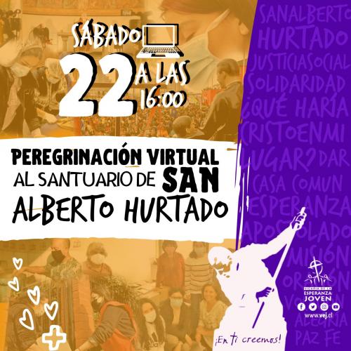 eregrinación Virtual al Santuario de San Alberto Hurtado
