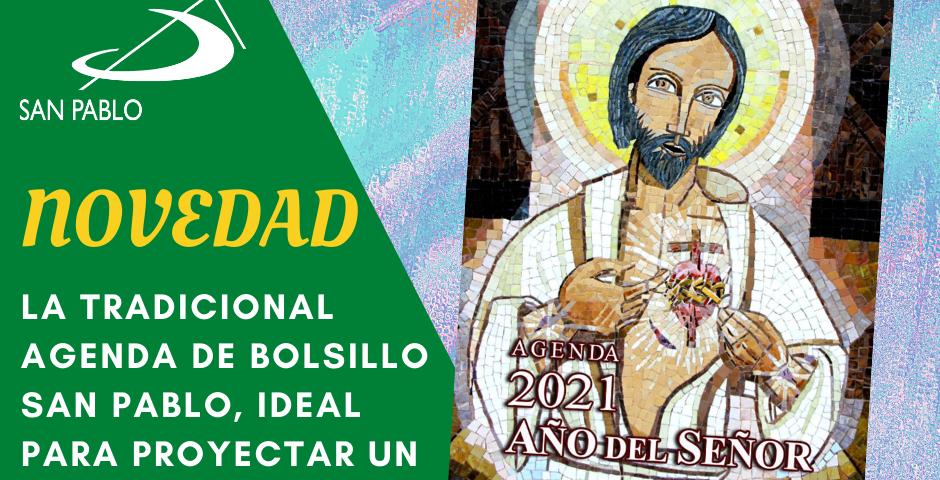 NOVEDAD: Agenda AÑO DEL SEÑOR 2021