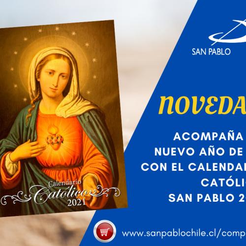 Ya llegó a SAN PABLO el Calendario Católico 2021 – SAN PABLO Chile