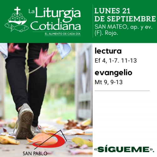LITURGIA COTIDIANA LUNES 21: SAN MATEO, ap. y ev. (F). Rojo.