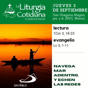 LITURGIA COTIDIANA JUEVES 3: San Gregorio Magno, pa. y d. (MO). Blanco.