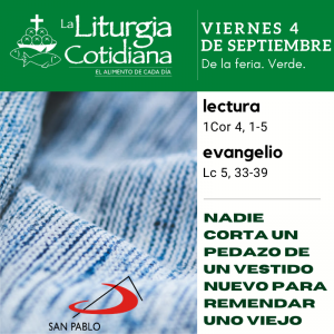 LITURGIA COTIDIANA VIERNES 4: De la feria. Verde.