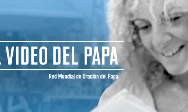 VIDEO DEL PAPA: Más participación de mujeres laicas en instancias de responsabilidad de la Iglesia