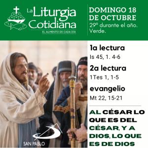 LITURGIA COTIDIANA DOMINGO 18: 29º durante el año. Verde.